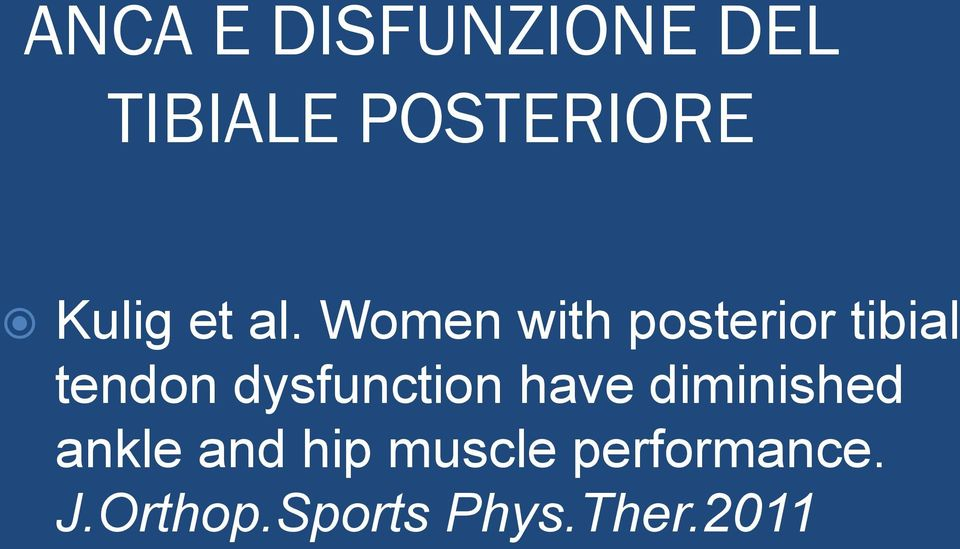Women with posterior tibial tendon