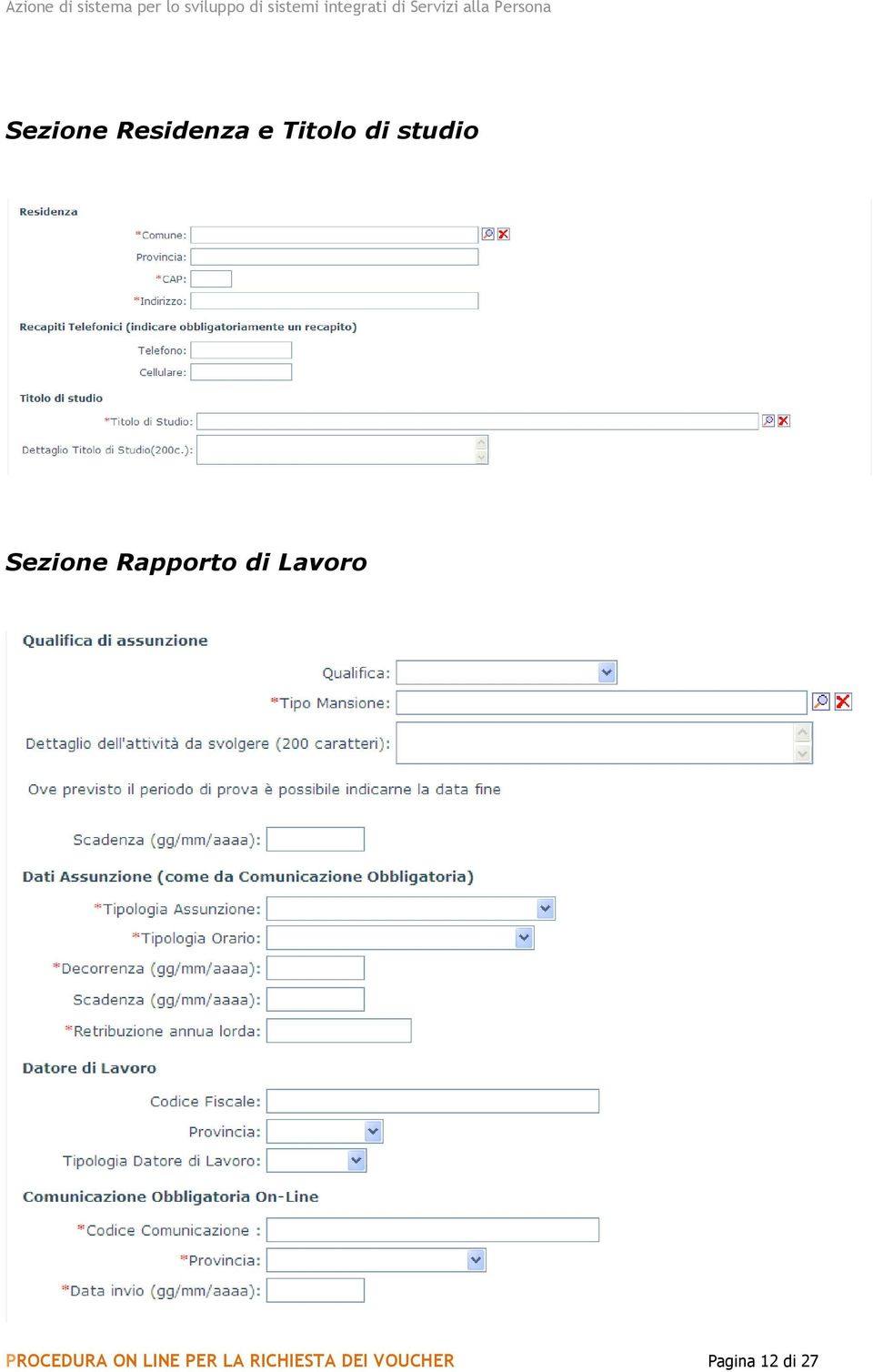 Lavoro PROCEDURA ON LINE PER LA