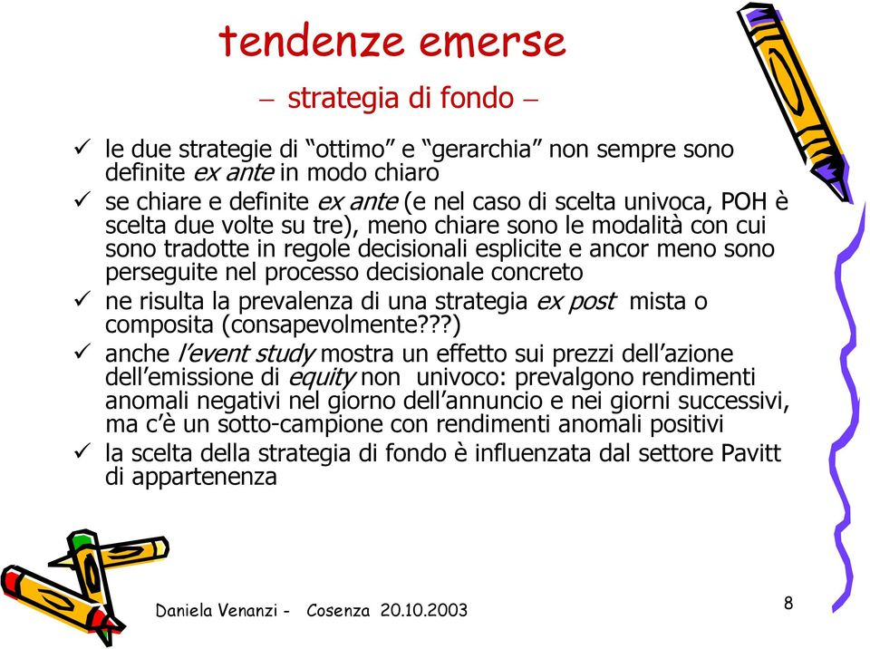 strategia ex post mista o composita (consapevolmente?