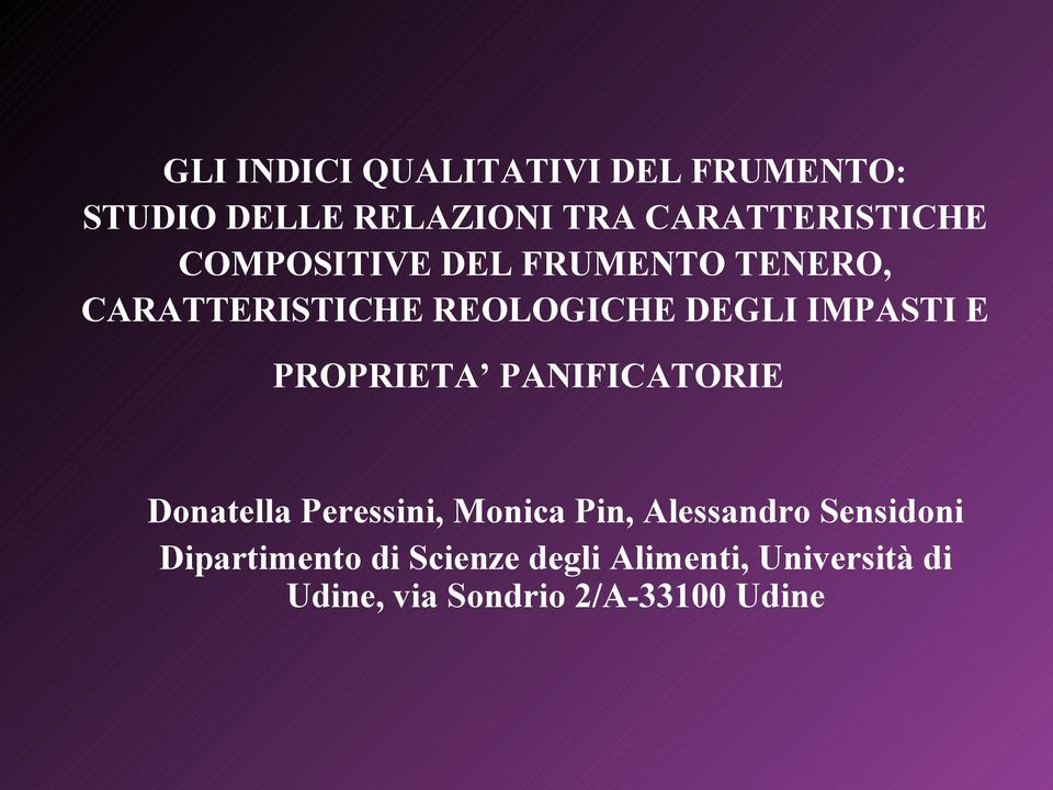 PROPRIETA PANIFICATORIE Donatella Peressini, Monica Pin, Alessandro Sensidoni