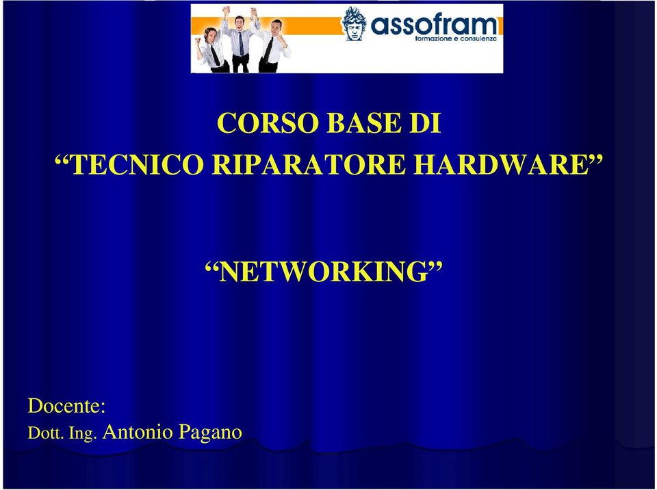 NETWORKING Docente: