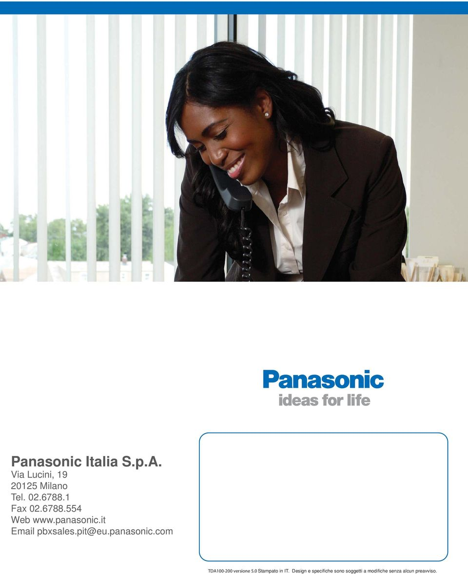 pit@eu.panasonic.com TDA100-200 versione 5.0 Stampato in IT.