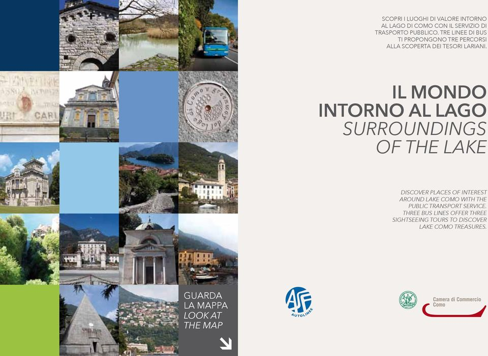 IL MONDO INTORNO AL LAGO SURROUNDINGS OF THE LAKE DISCOVER PLACES OF INTEREST AROUND LAKE COMO WITH