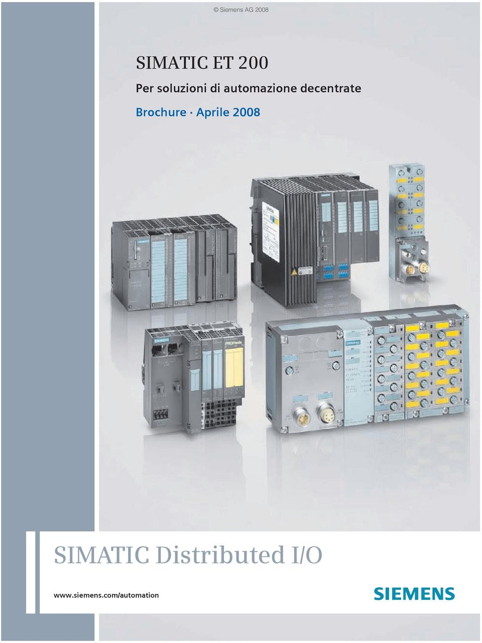 Aprile 2008 SIMATIC Distributed
