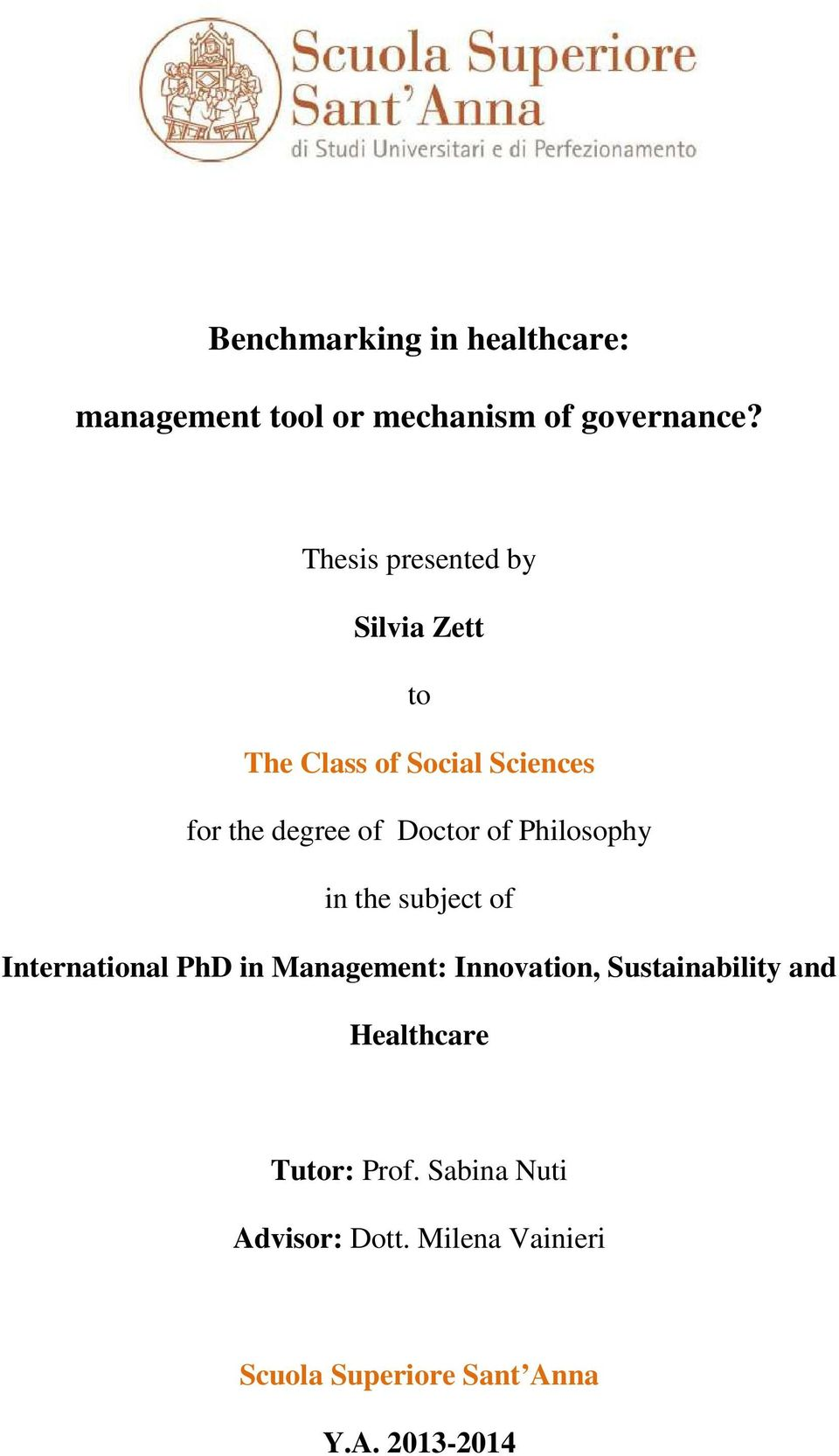Philosophy in the subject of International PhD in Management: Innovation, Sustainability