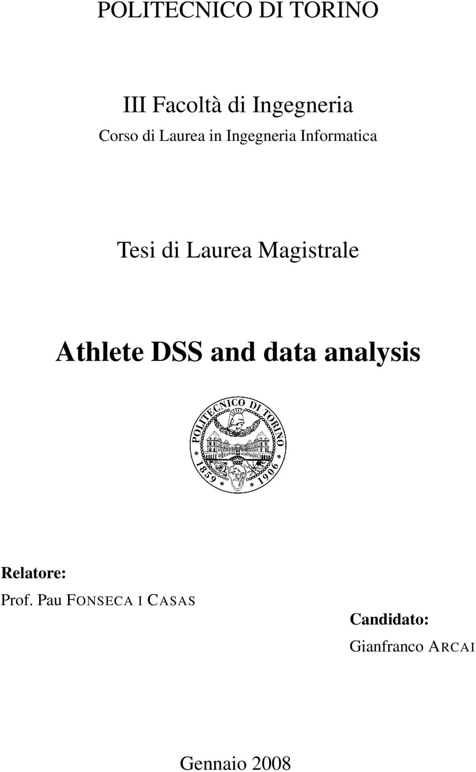 Magistrale Athlete DSS and data analysis Relatore: Prof.