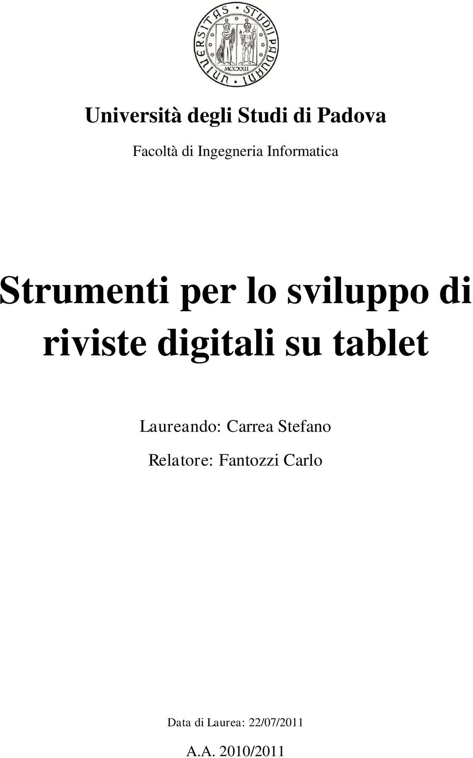 riviste digitali su tablet Laureando: Carrea Stefano