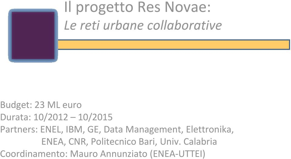 Data Management, Elettronika, ENEA, CNR, Politecnico Bari,