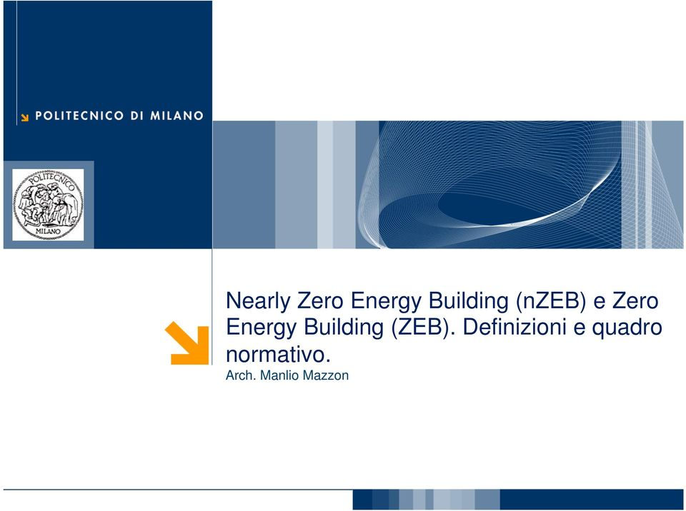 Energy Building (ZEB).