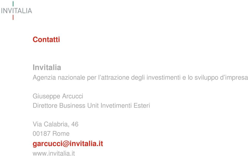 Arcucci Direttore Business Unit Invetimenti Esteri Via
