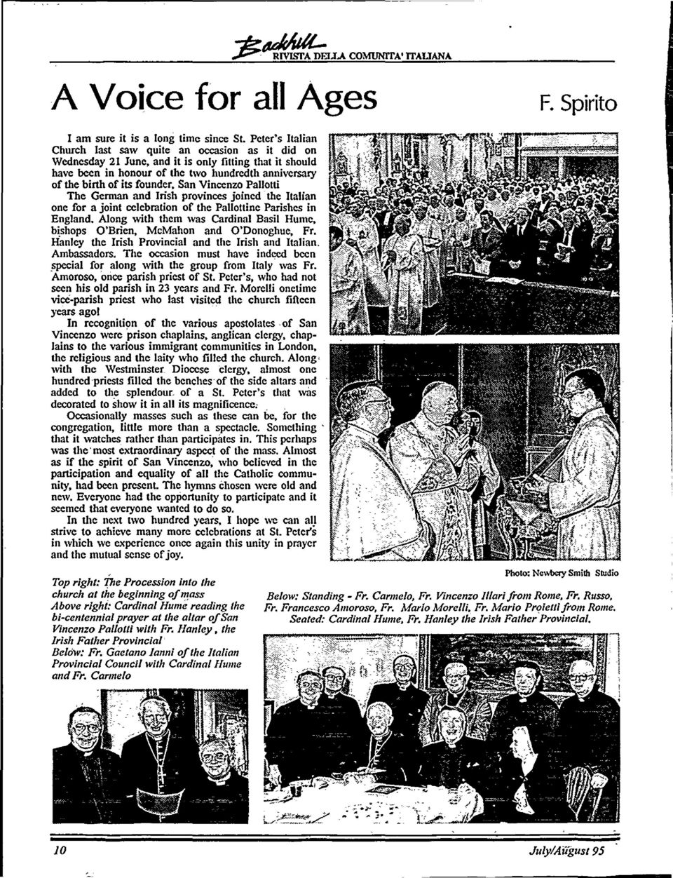 founder. San Vincenzo Pallotti The Gennan and Irish provinces joined'the Italian one for a joint celebration of the Pallottine Parishes in England.
