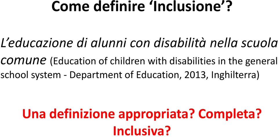 (Education of children with disabilities in the general school