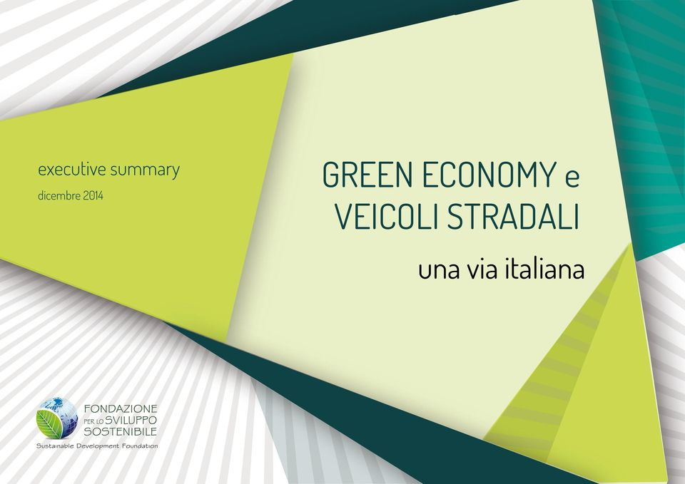 VIA ITALIANA GREEN ECONOMY e A BASSE