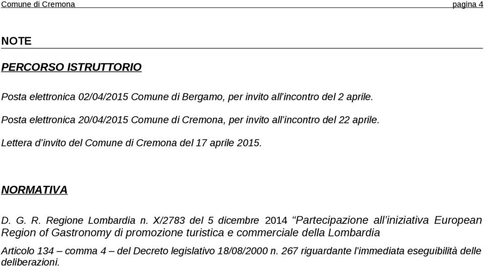 NORMATIVA D. G. R. Regione Lombardia n.
