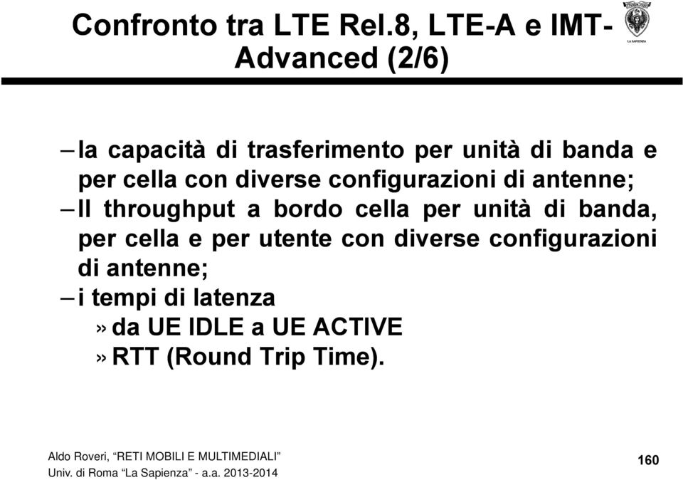 per cella con diverse configurazioni di antenne; Il throughput a bordo cella per