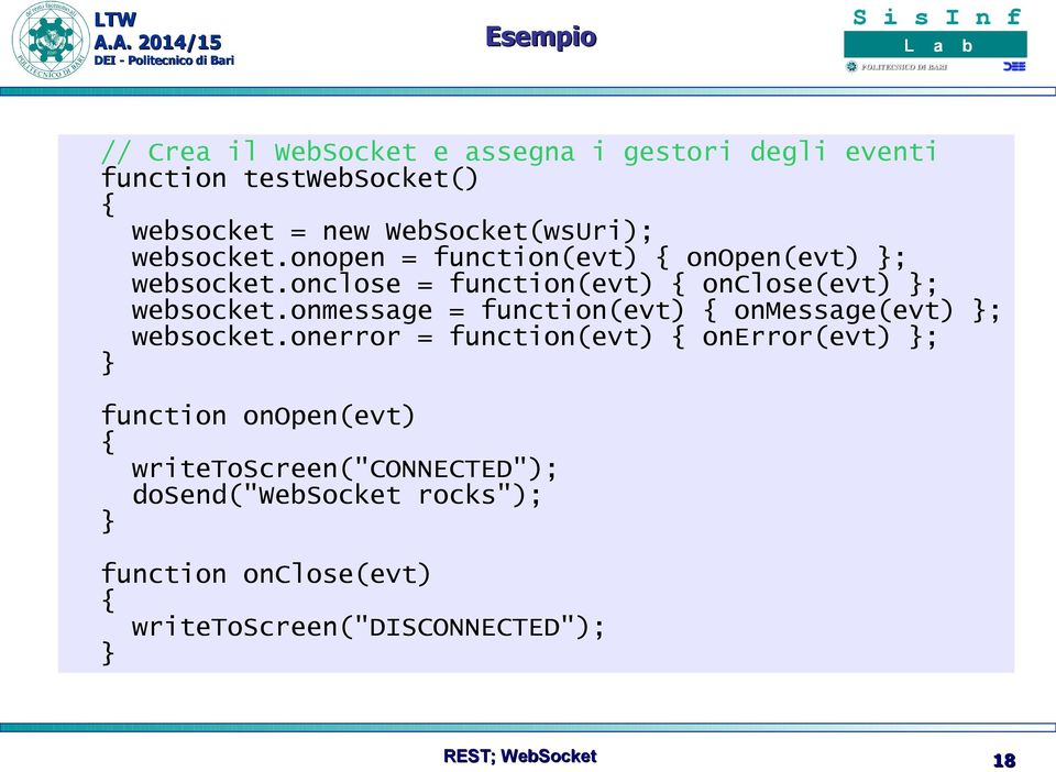 onmessage = function(evt) { onmessage(evt) }; websocket.