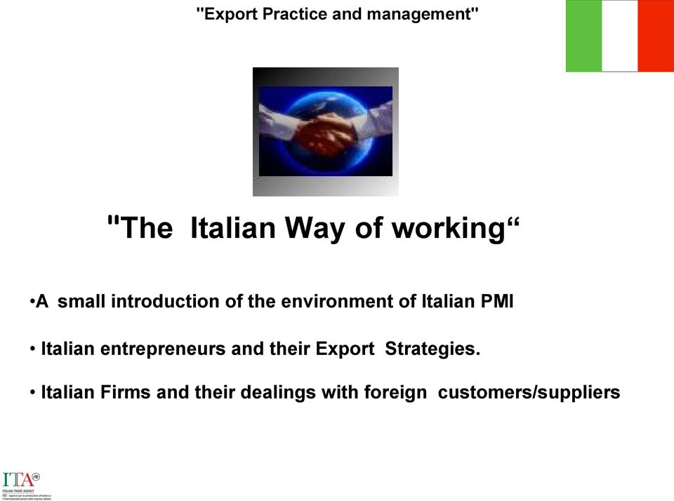 Italian PMI Italian entrepreneurs and their Export