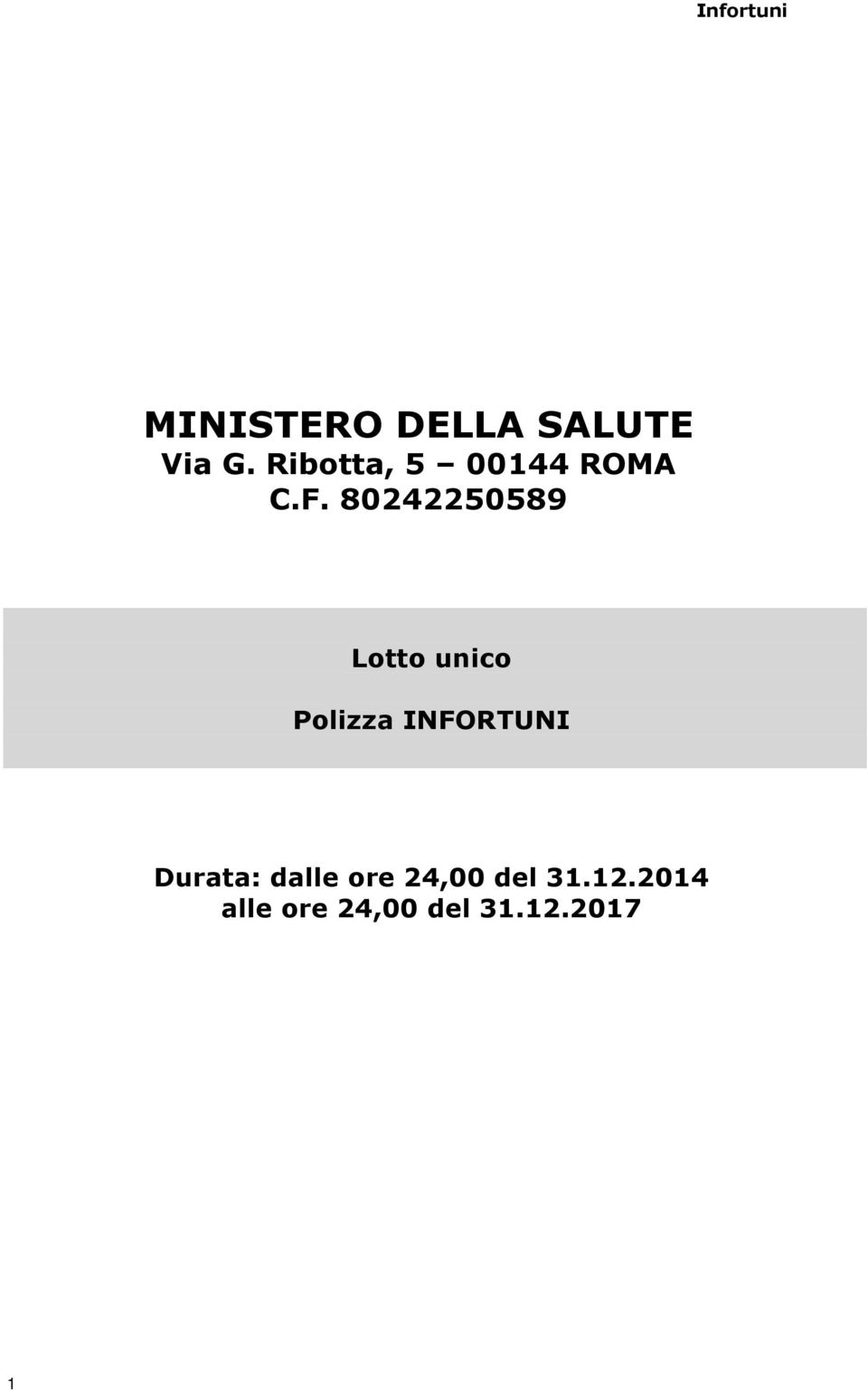 80242250589 Lotto unico Polizza INFORTUNI