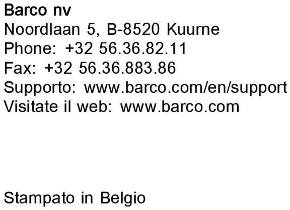 86 Supporto: www.barco.