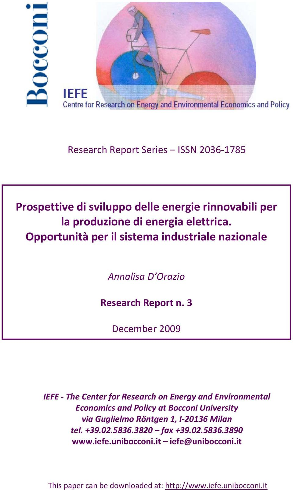 3 December 2009 IEFE The Center for Research on Energy and Environmental Economics and Policy at Bocconi University via