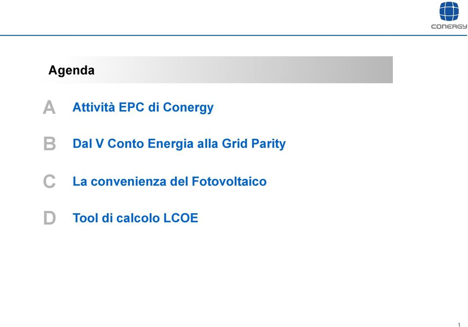 Grid Parity La convenienza del