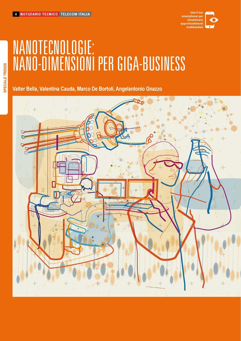 NANO-DIMENSIONI PER GIGA-BUSINESS Valter