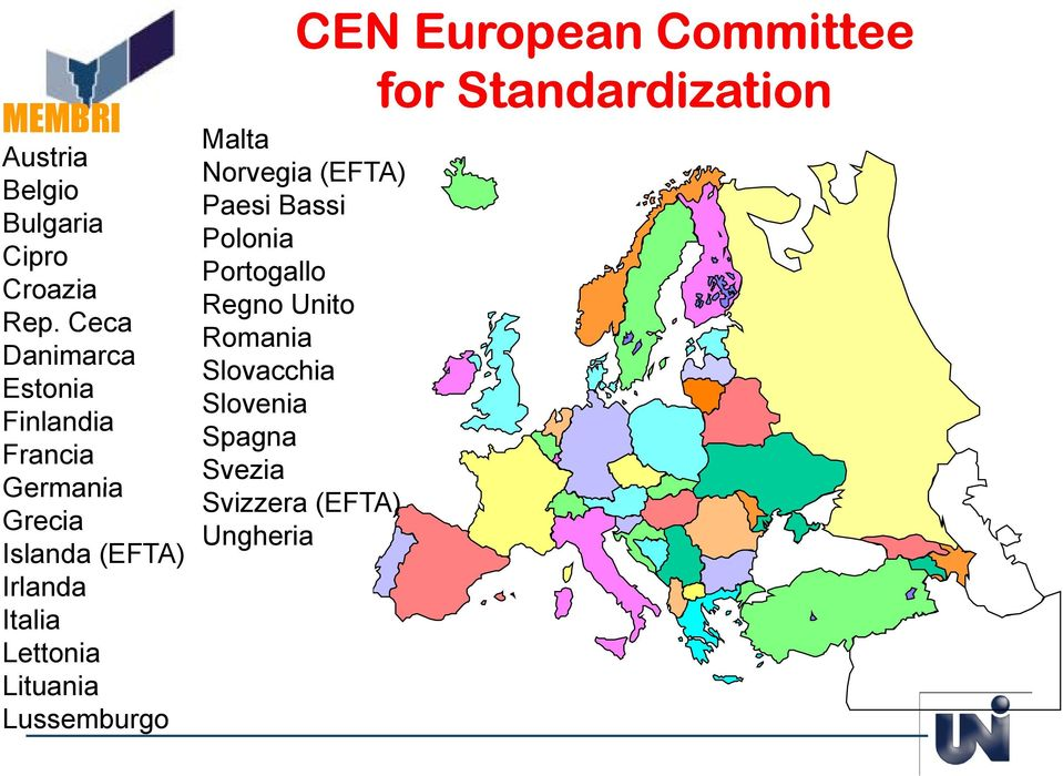 Lettonia Lituania Lussemburgo CEN European Committee for Standardization di ti Malta