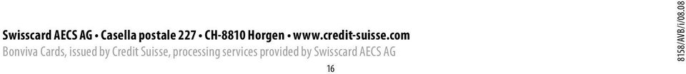 com Cards, issued by Credit Suisse,