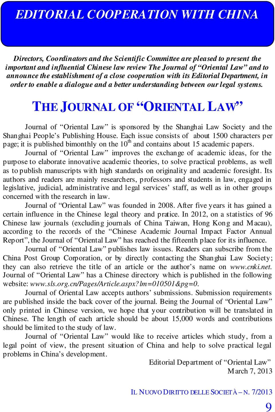 THE JOURNAL OF ORIENTAL LAW Journal of Oriental Law is sponsored by the Shanghai Law Society and the Shanghai People s Publishing House.