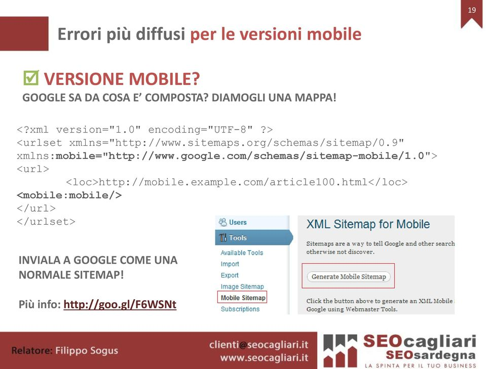 "9"" xmlns:mobile=""http://www.google.com/schemas/sitemap-mobile/1.0""> <url> <loc>http://mobile.example."