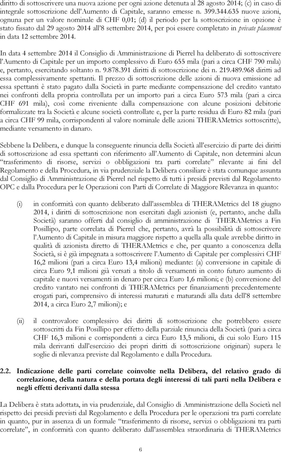 private placement in data 12 settembre 2014.
