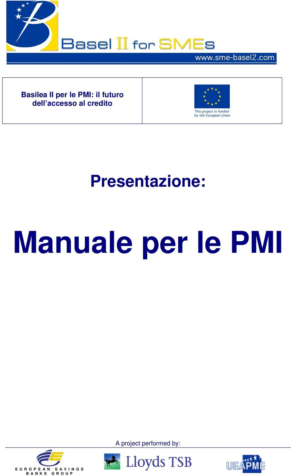 Manuale per le PMI A project performed