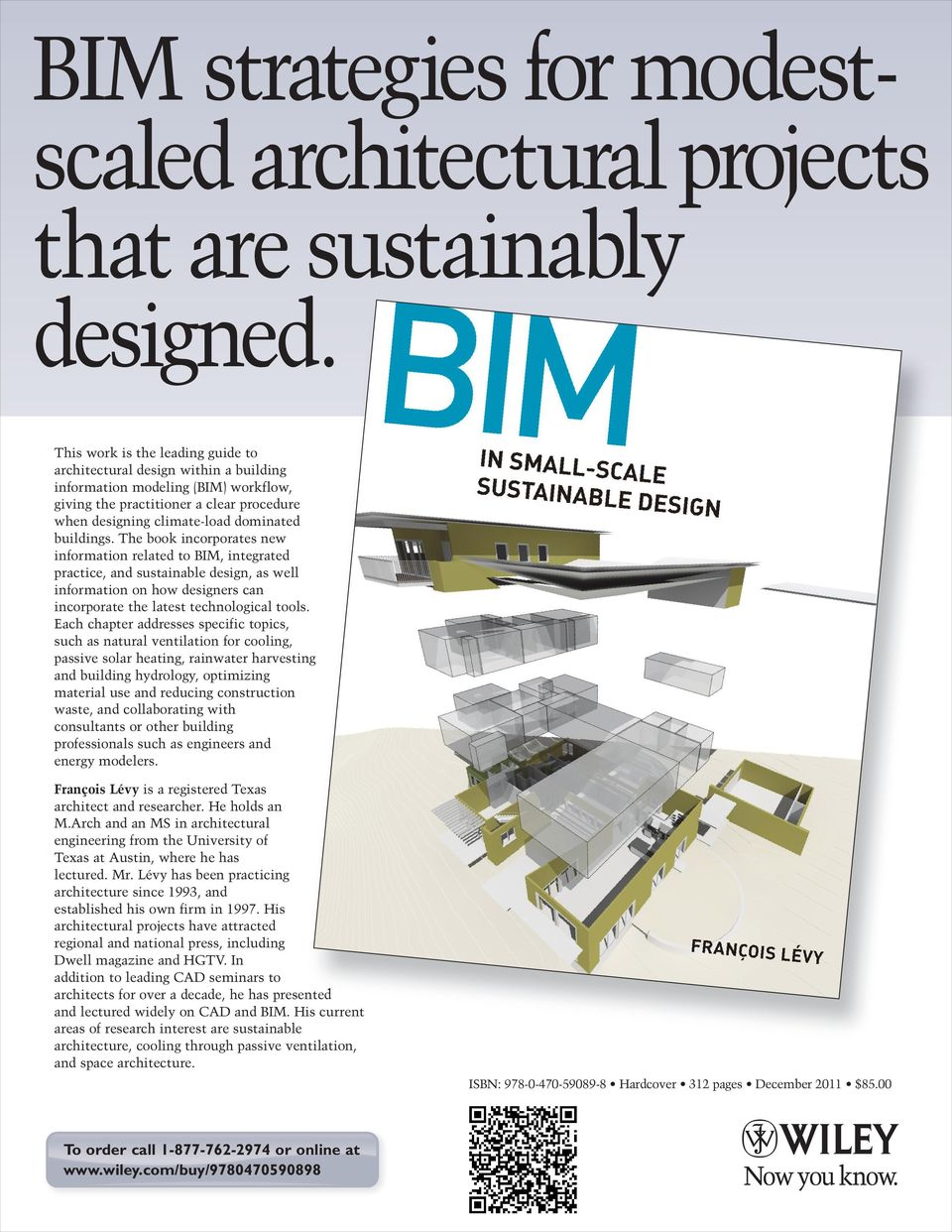 The book incorporates new information related to BIM, integrated practice, and sustainable design, as well information on how designers can incorporate the latest technological tools.