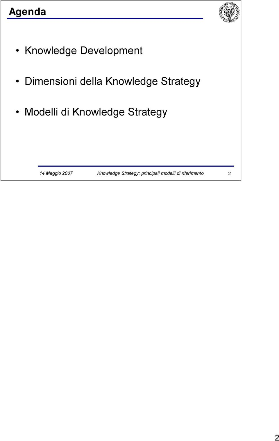 Knowledge Strategy 14 Maggio 2007