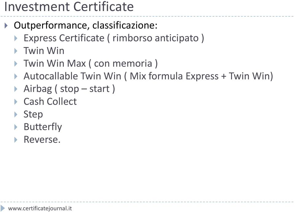 Max ( con memoria ) Autocallable Twin Win ( Mix formula