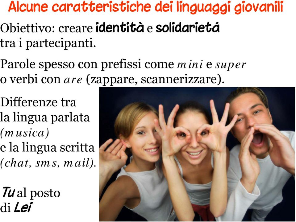 Parole spesso con prefissi come mini e super o verbi con are (zappare,
