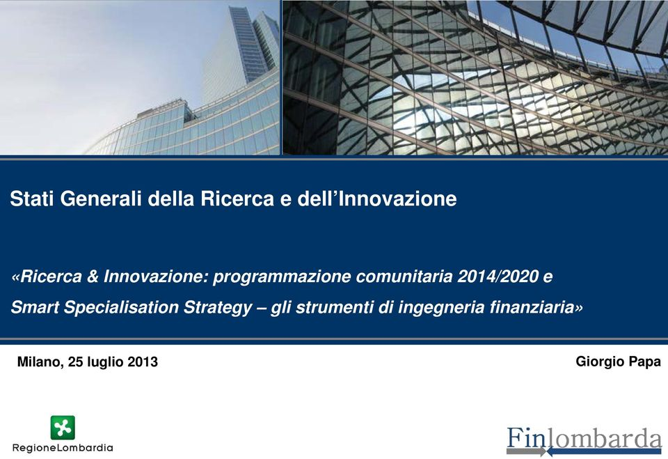 2014/2020 e Smart Specialisation Strategy gli