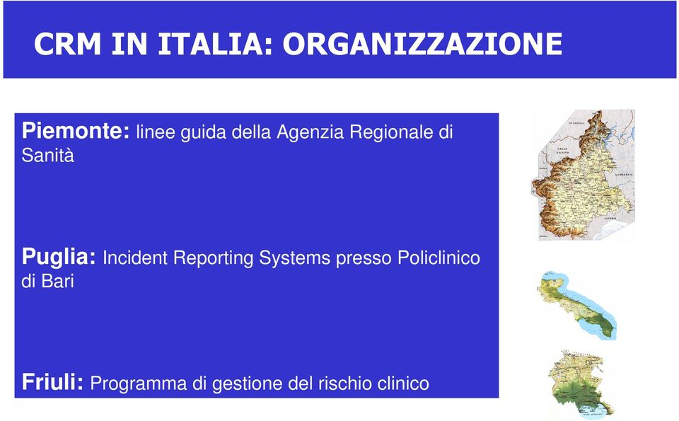 Incident Reporting Systems presso Policlinico di