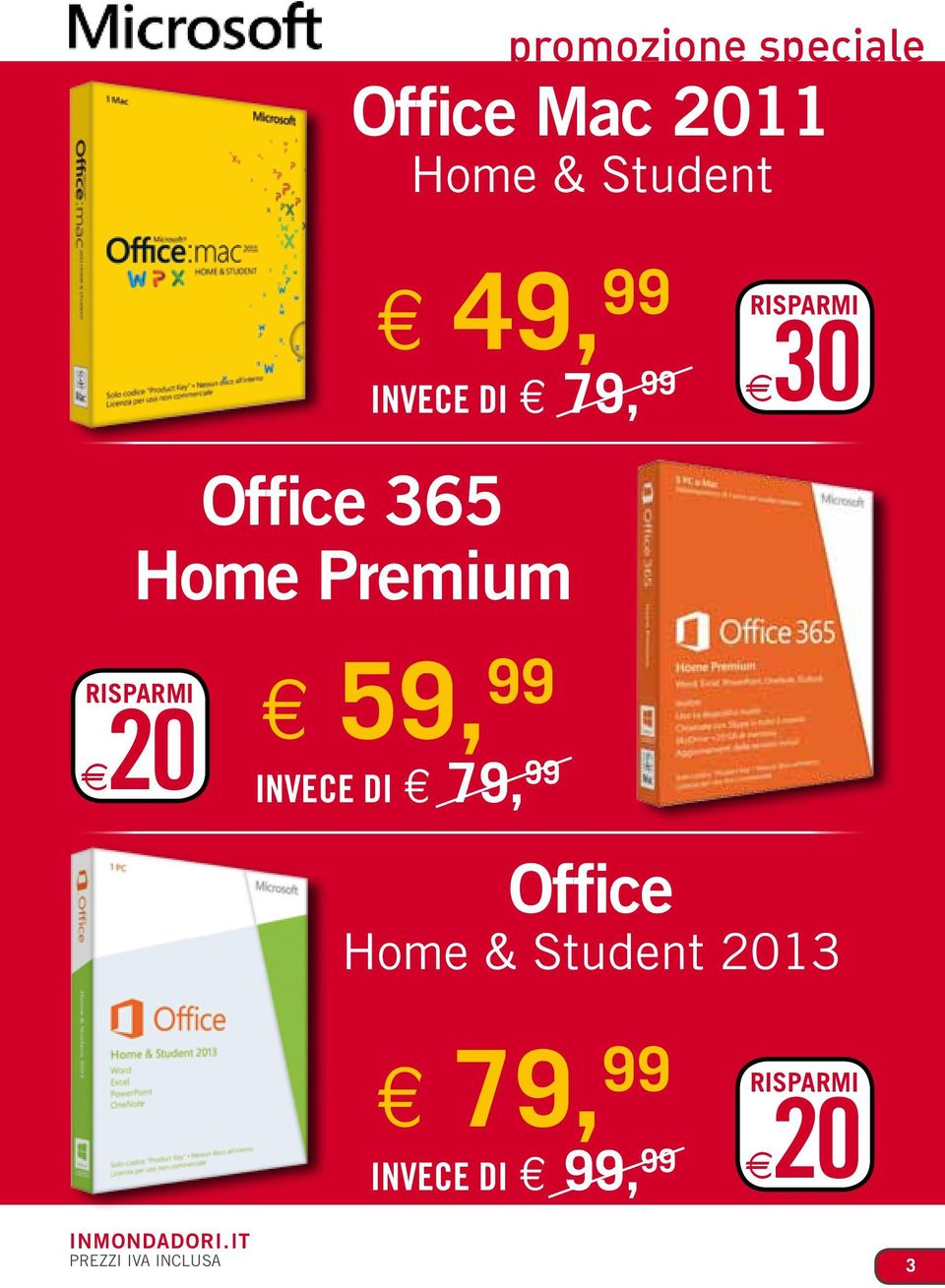 risparmi 720 59, 99 invece di 79, 99 Office Home & Student