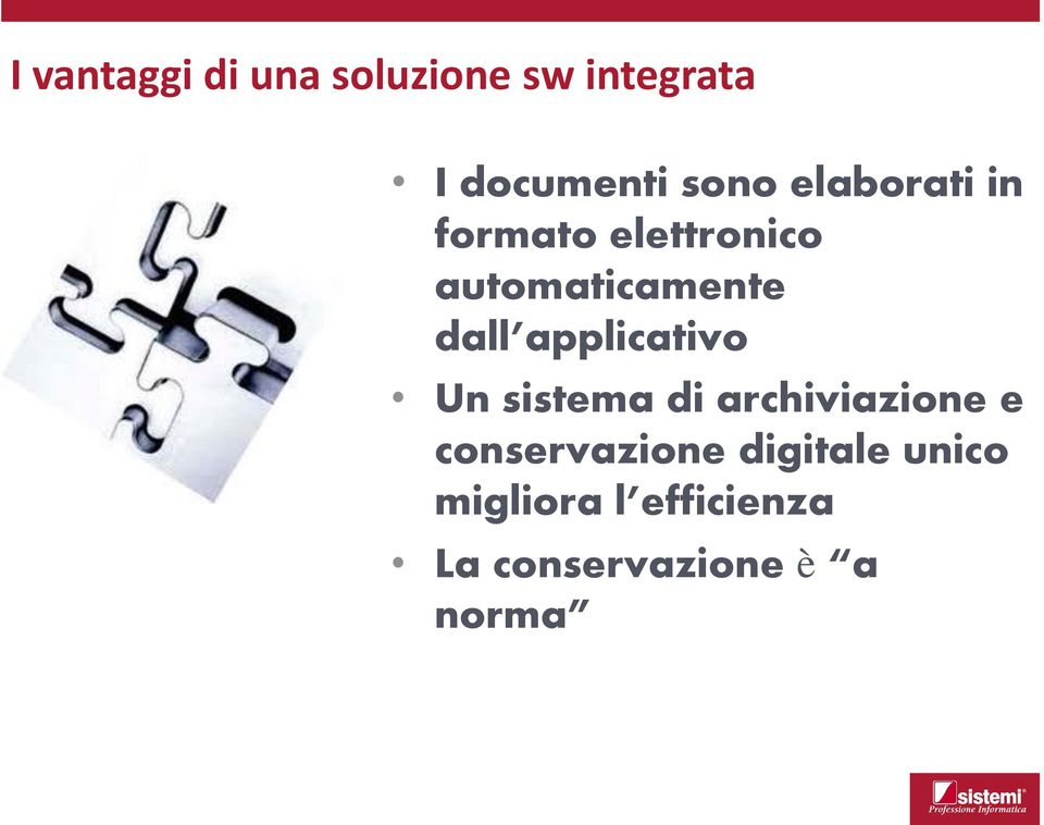 applicativo Un sistema di archiviazione e conservazione