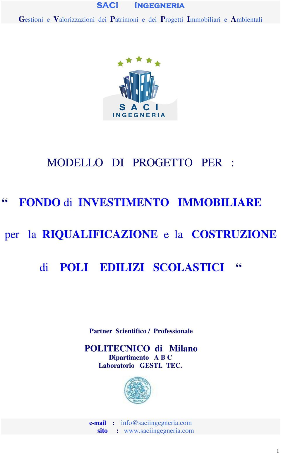 POLI EDILIZI SCOLASTICI Partner Scientifico /