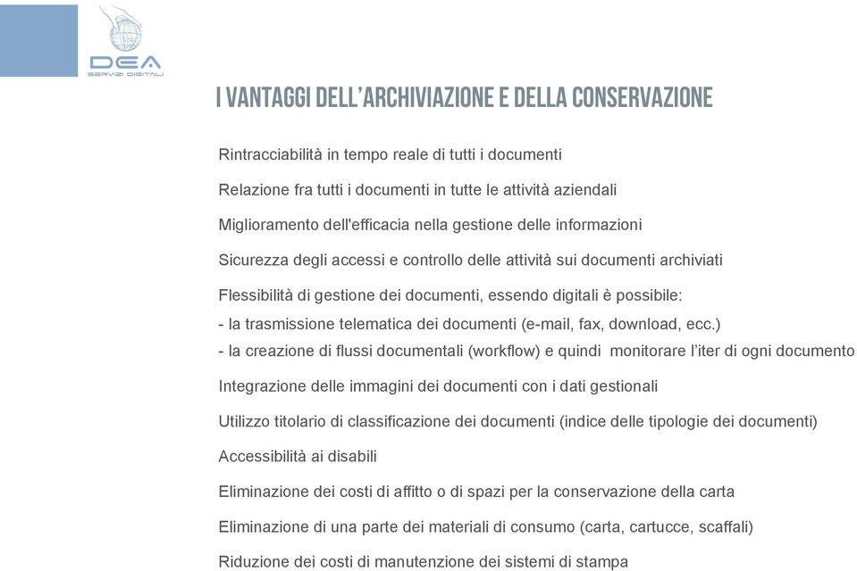 telematica dei documenti (e-mail, fax, download, ecc.