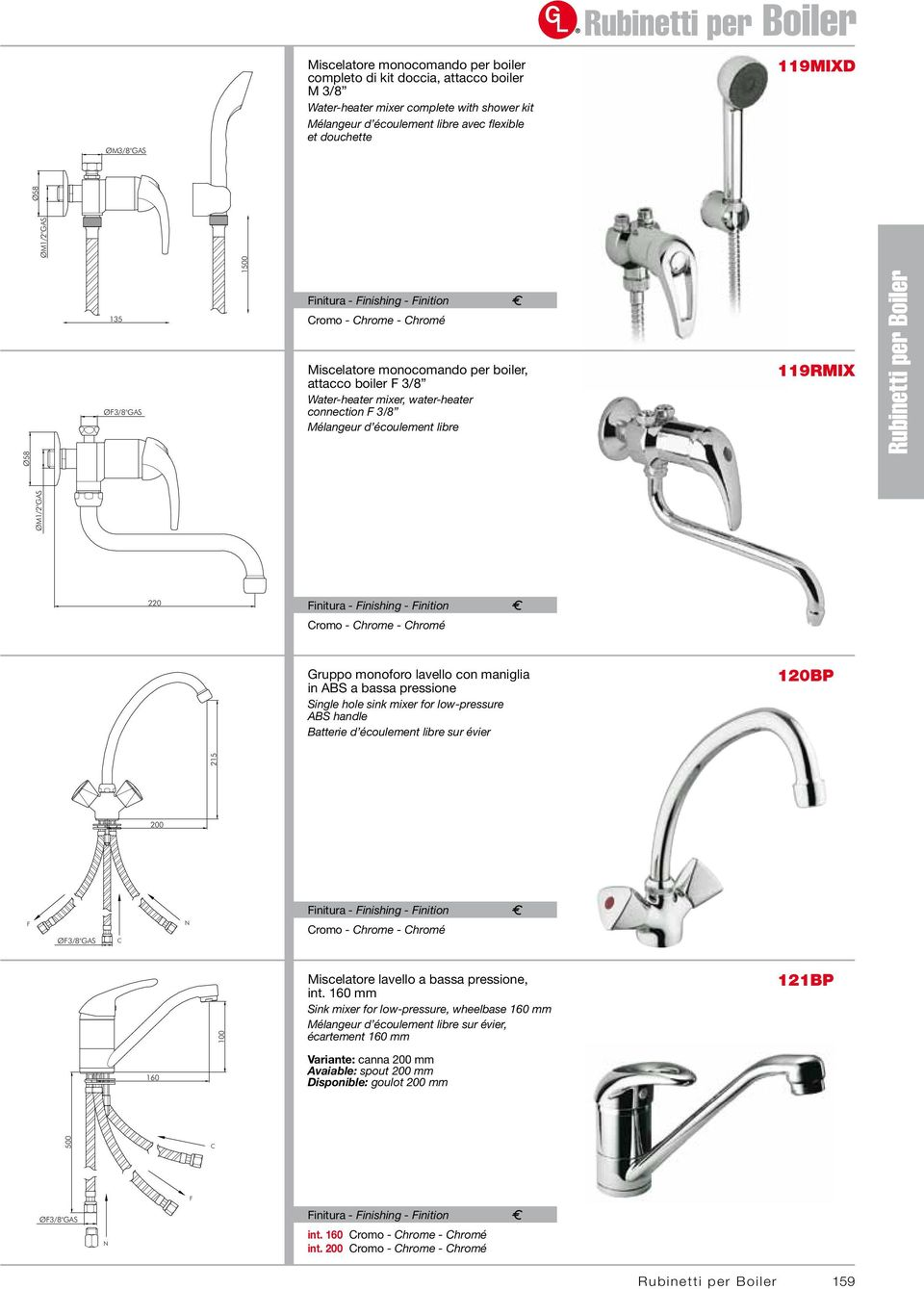 "Gruppo monoforo lavello con maniglia in ABS a bassa pressione Single hole sink mixer for low-pressure ABS handle Batterie d écoulement libre sur évier 120BP 215 1500 ØM1/2""GAS Ø58 135 ØF3/8""GAS"
