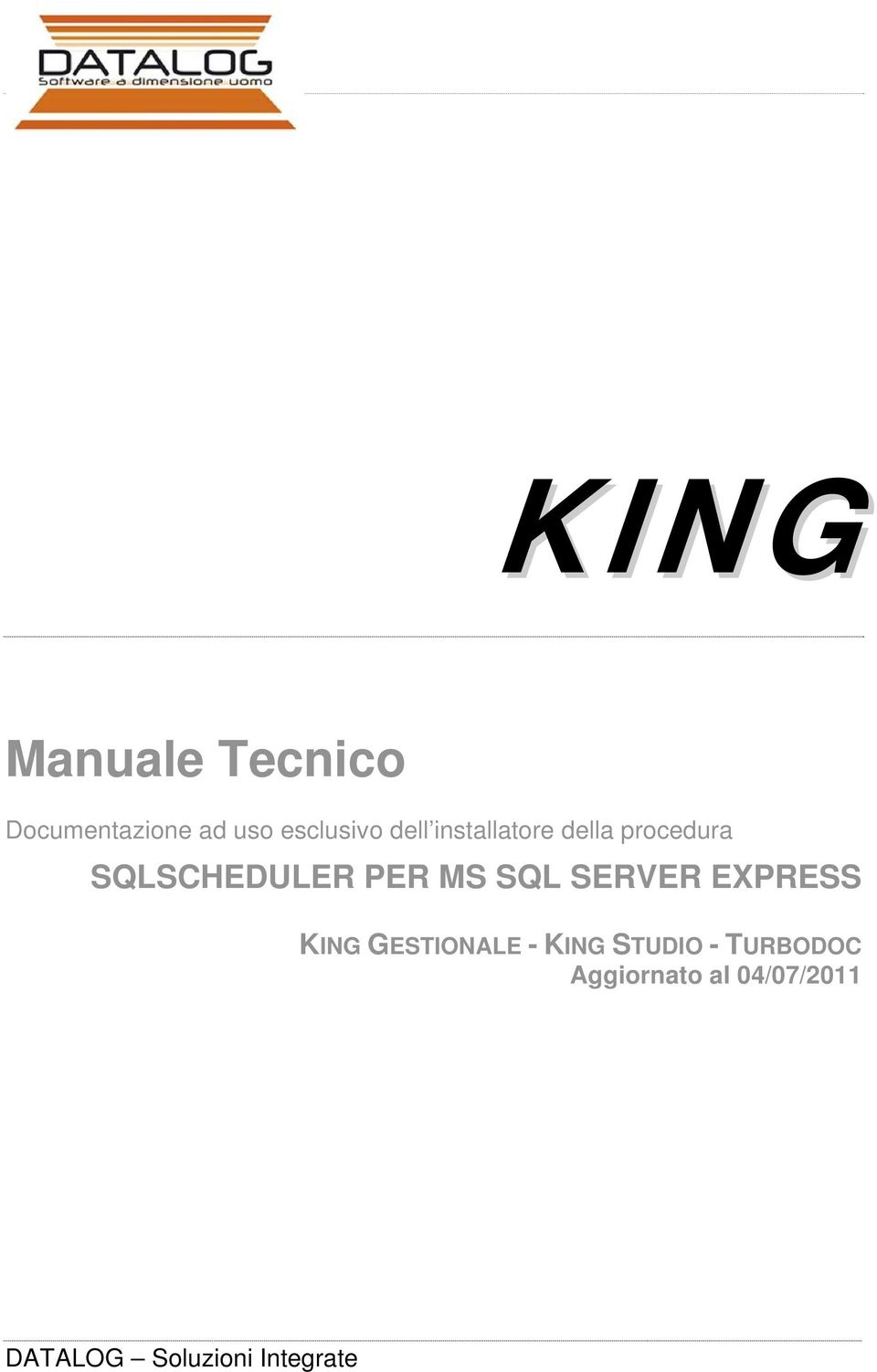 SQL SERVER EXPRESS KING GESTIONALE - KING STUDIO -