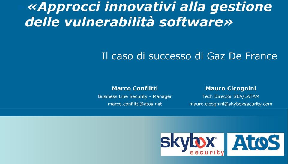 Business Line Security - Manager marco.conflitti@atos.