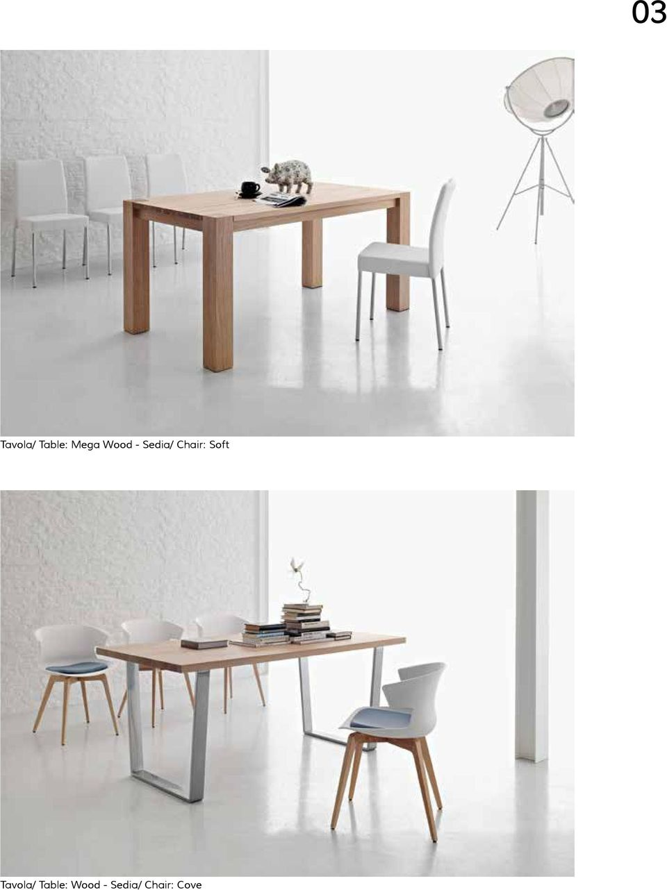 Soft Tavola/ Table: