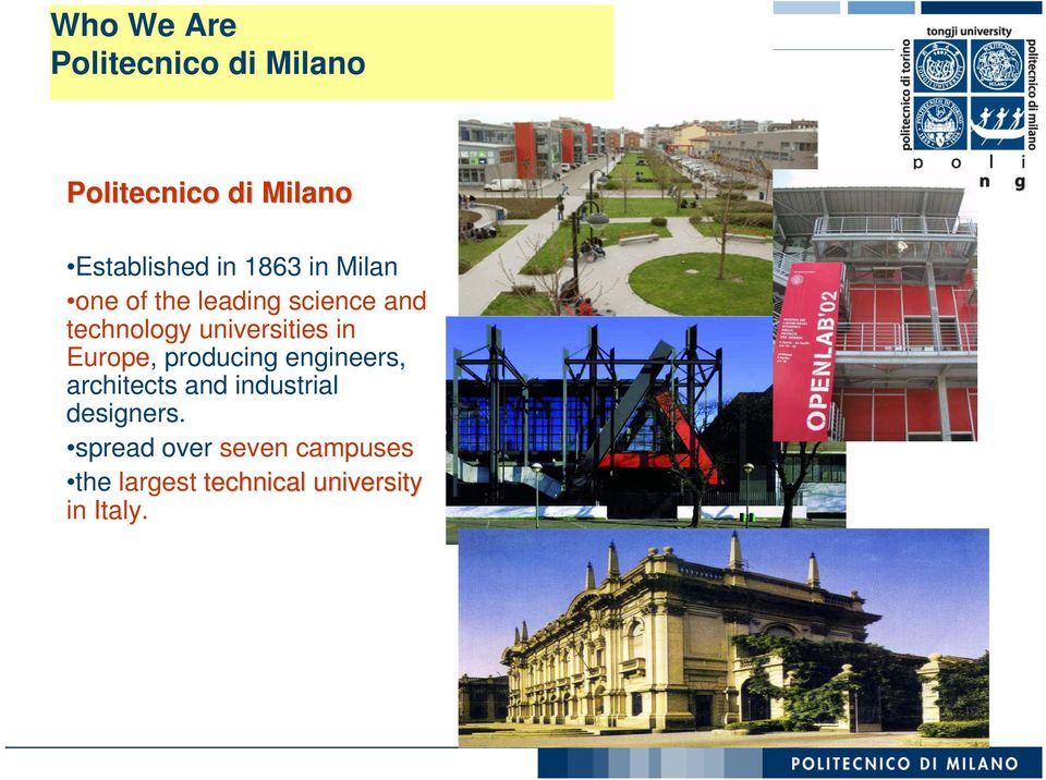 universities in Europe, producing engineers, architects and