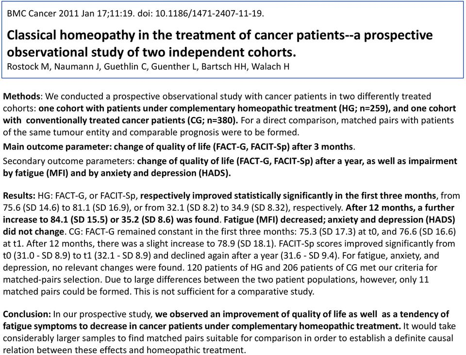 patients under complementary homeopathic treatment (HG; n=259), and one cohort with conventionally treated cancer patients (CG; n=380).