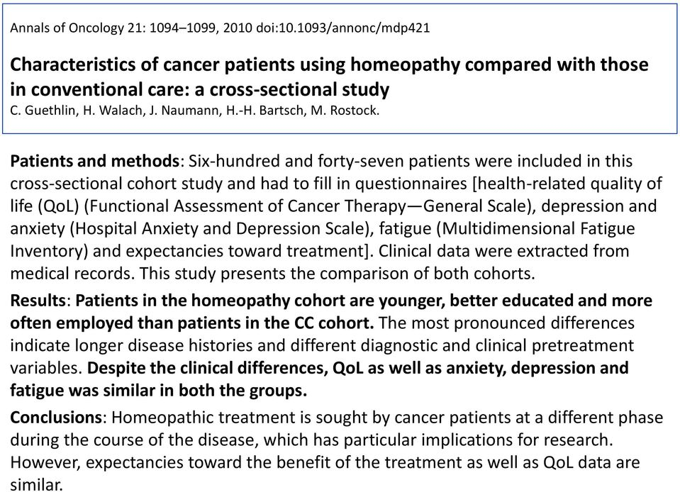 Patients and methods: Six-hundred and forty-seven patients were included in this cross-sectional cohort study and had to fill in questionnaires [health-related quality of life (QoL) (Functional