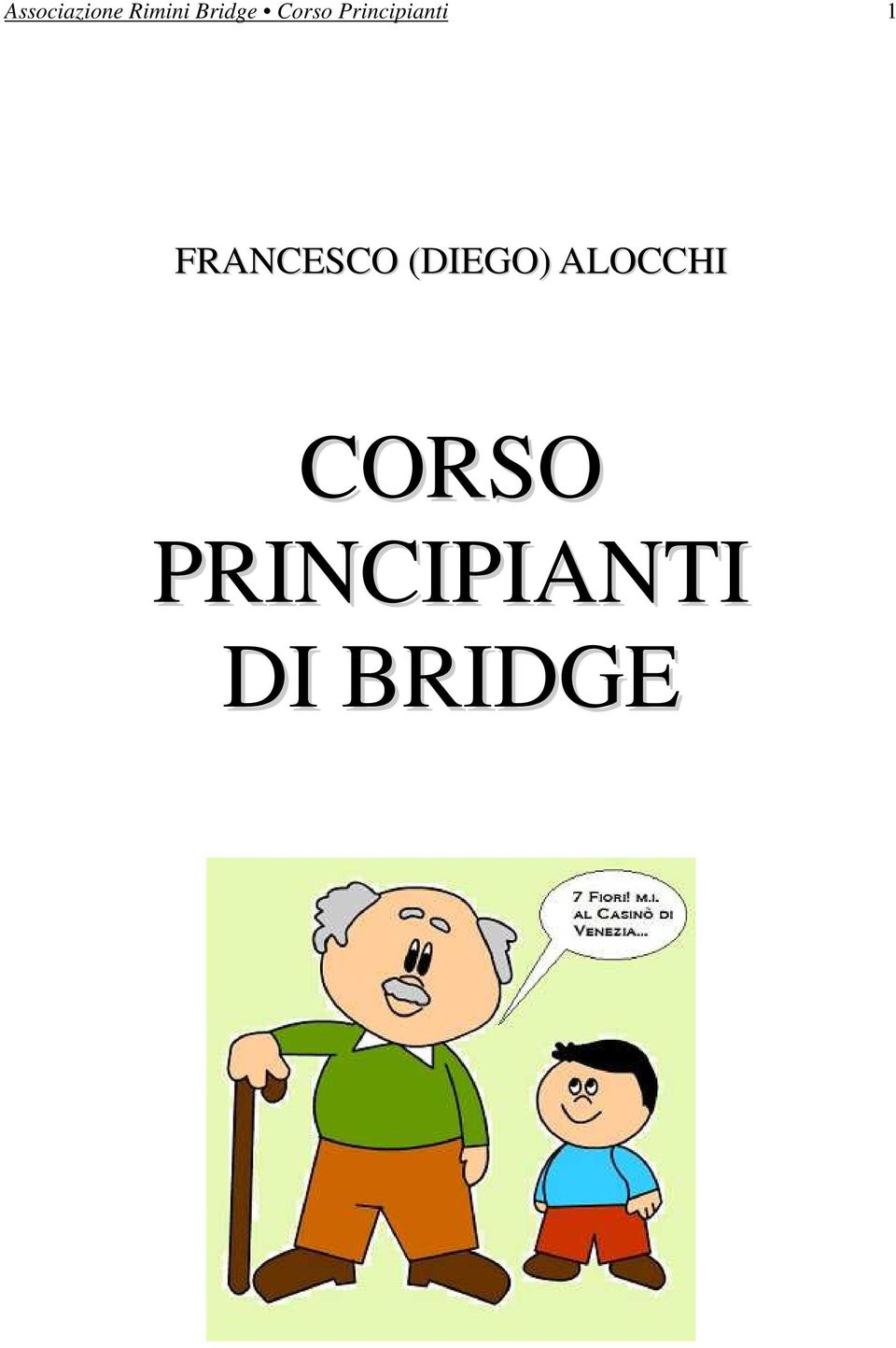 1 FRANCESCO (DIEGO)